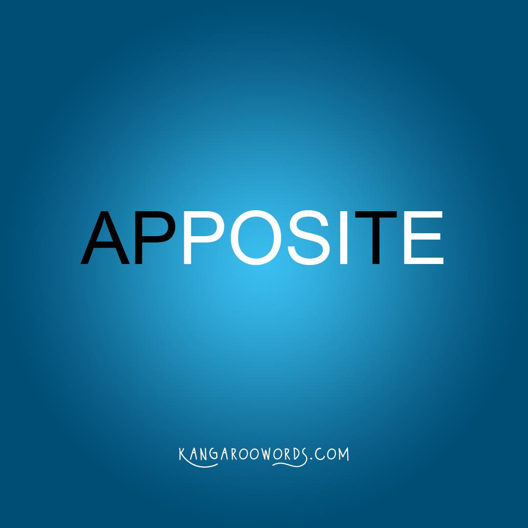 Kangaroo word: apposite. Joey word: apt.